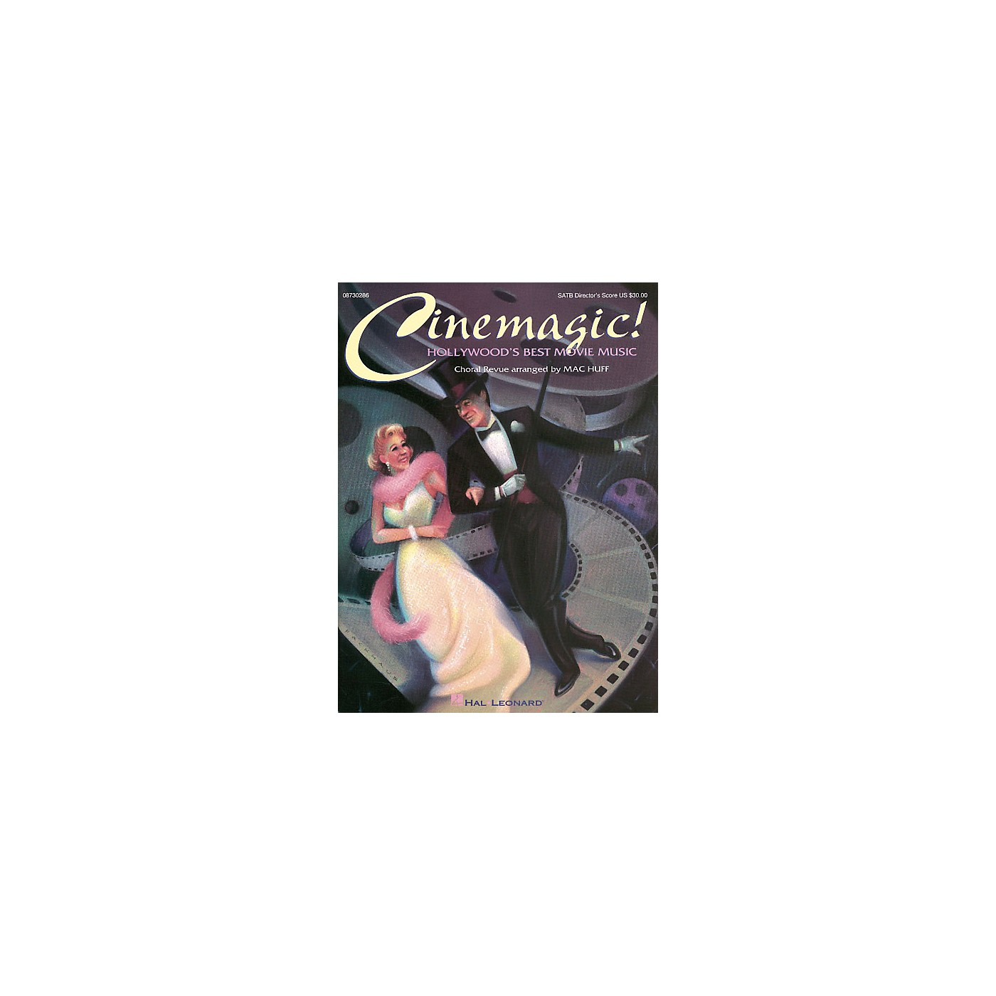Hal Leonard Cinemagic! - Hollywood's Best Movie Music (Medley) SATB Score arranged by Mac Huff thumbnail
