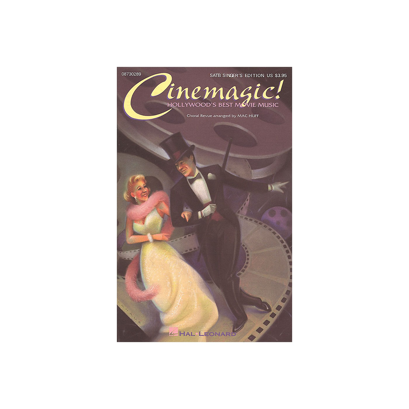 Hal Leonard Cinemagic! - Hollywood's Best Movie Music (Medley) SATB Singer arranged by Mac Huff thumbnail