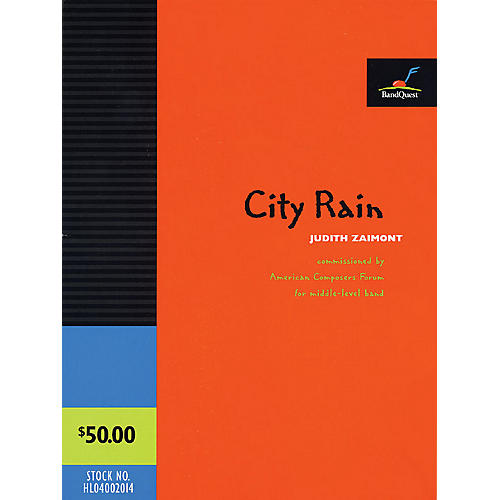 American Composers Forum City Rain (BandQuest Series Grade 4.5) Concert Band Level 4-5 Composed by Judith Zaimont thumbnail