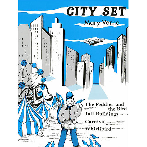 Lee Roberts City Set (Peddler & The Bird, Tall Building) Pace Piano Education Series Composed by Mary Verne thumbnail