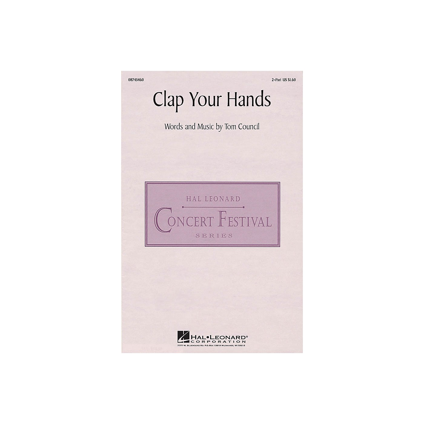 Hal Leonard Clap Your Hands 2-Part composed by Tom Council thumbnail