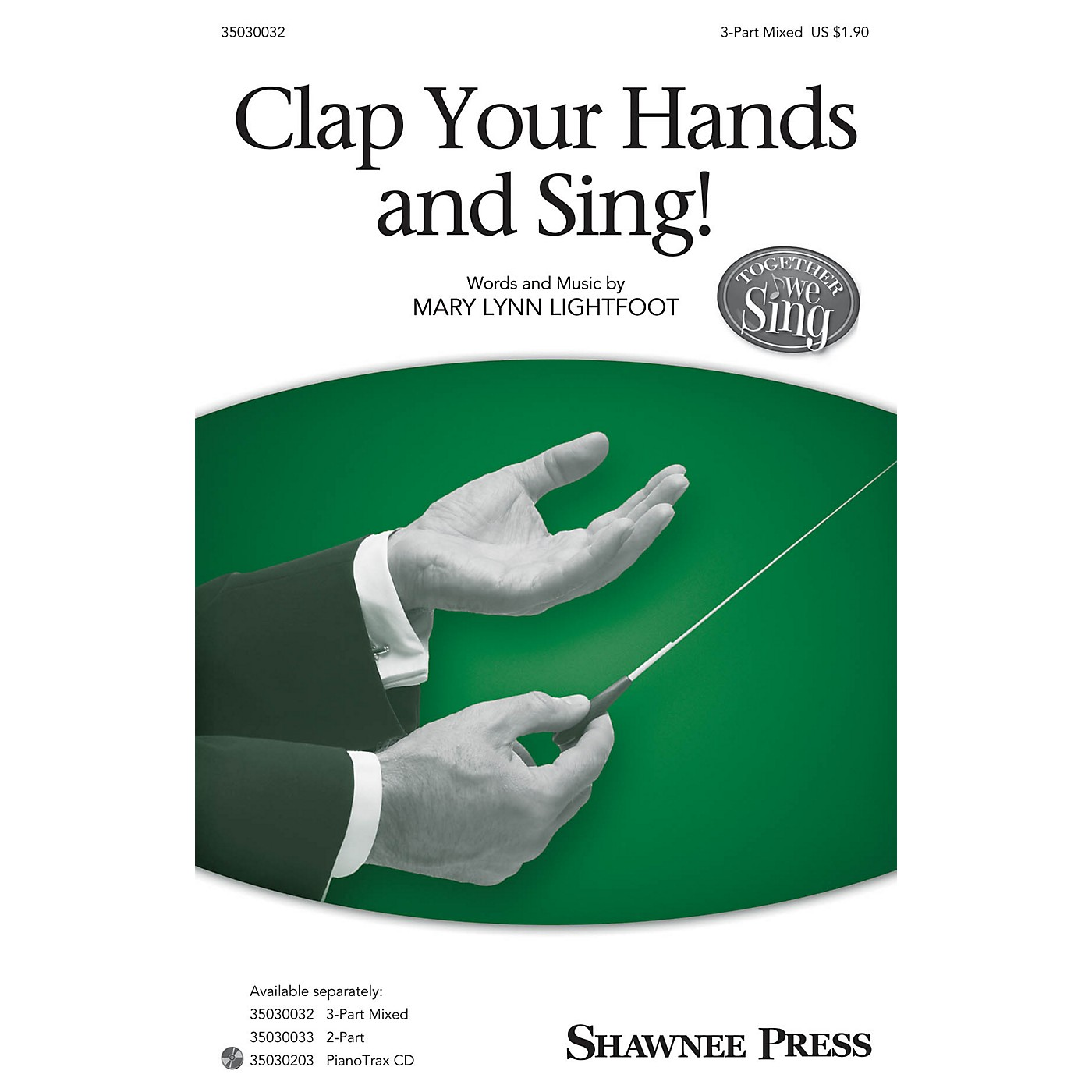 Shawnee Press Clap Your Hands and Sing! (Together We Sing Series) 3-Part Mixed thumbnail