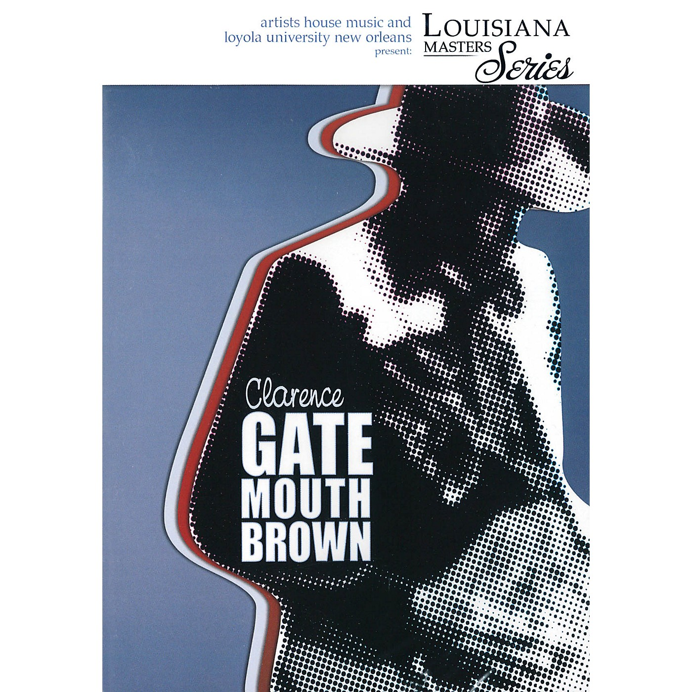 Artists House Clarence Gatemouth Brown (Louisiana Masters Series) DVD Series DVD Performed by Clarence Gatemouth Brown thumbnail