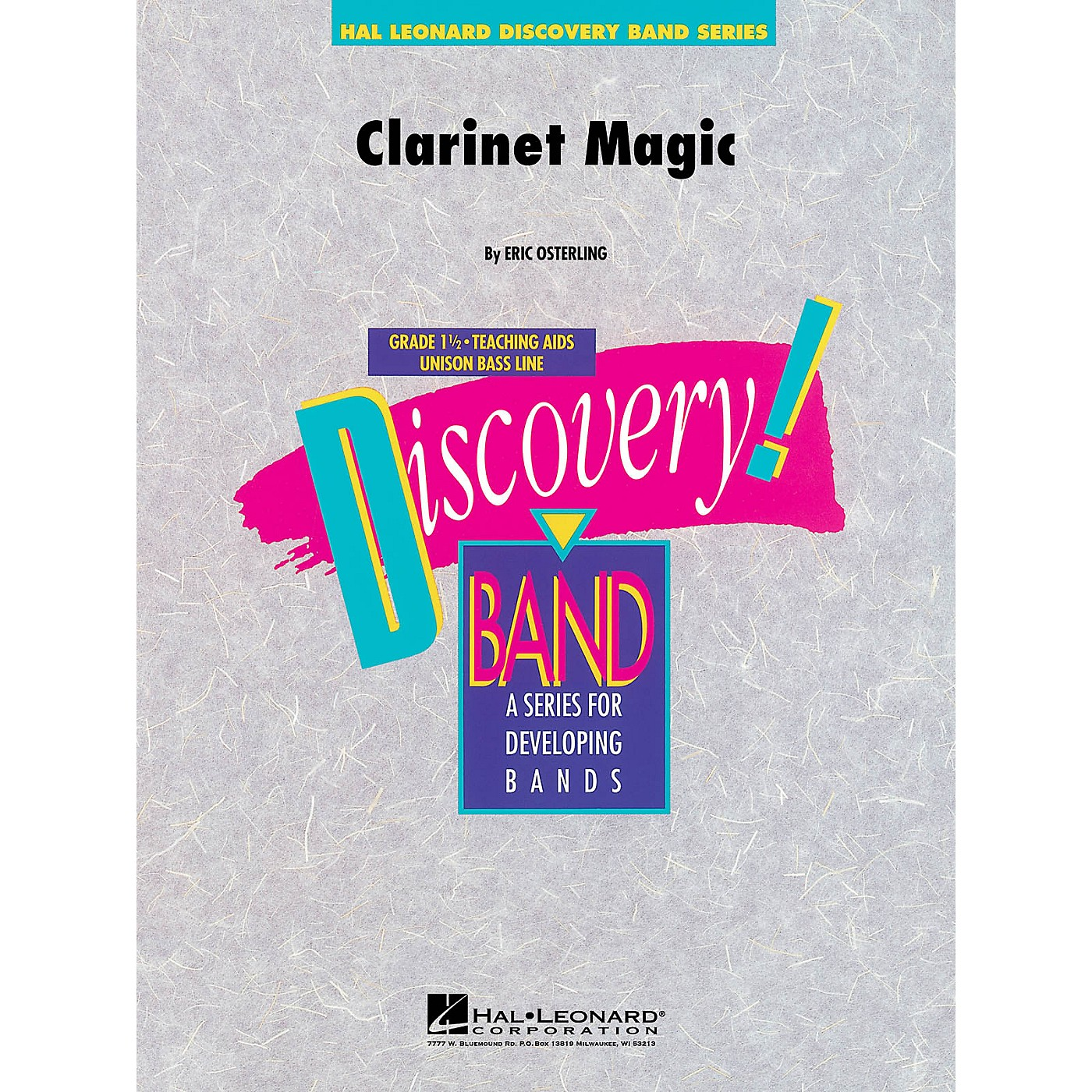 Hal Leonard Clarinet Magic Concert Band Level 1.5 Composed by Eric Osterling thumbnail