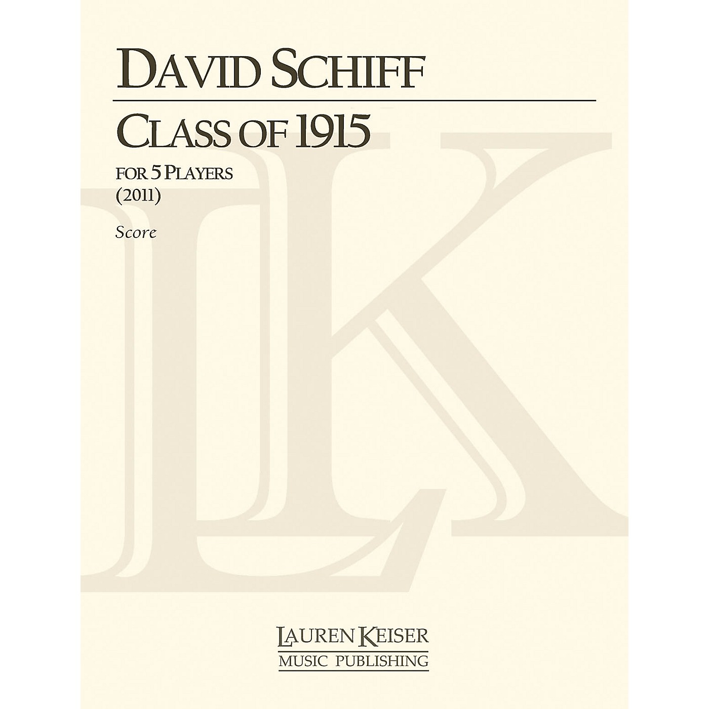 Lauren Keiser Music Publishing Class of 1915 (Score and Parts) LKM Music Series Composed by David Schiff thumbnail