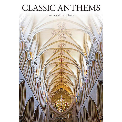 Novello Classic Anthems for Mixed-Voice Choirs SATB Composed by Various thumbnail