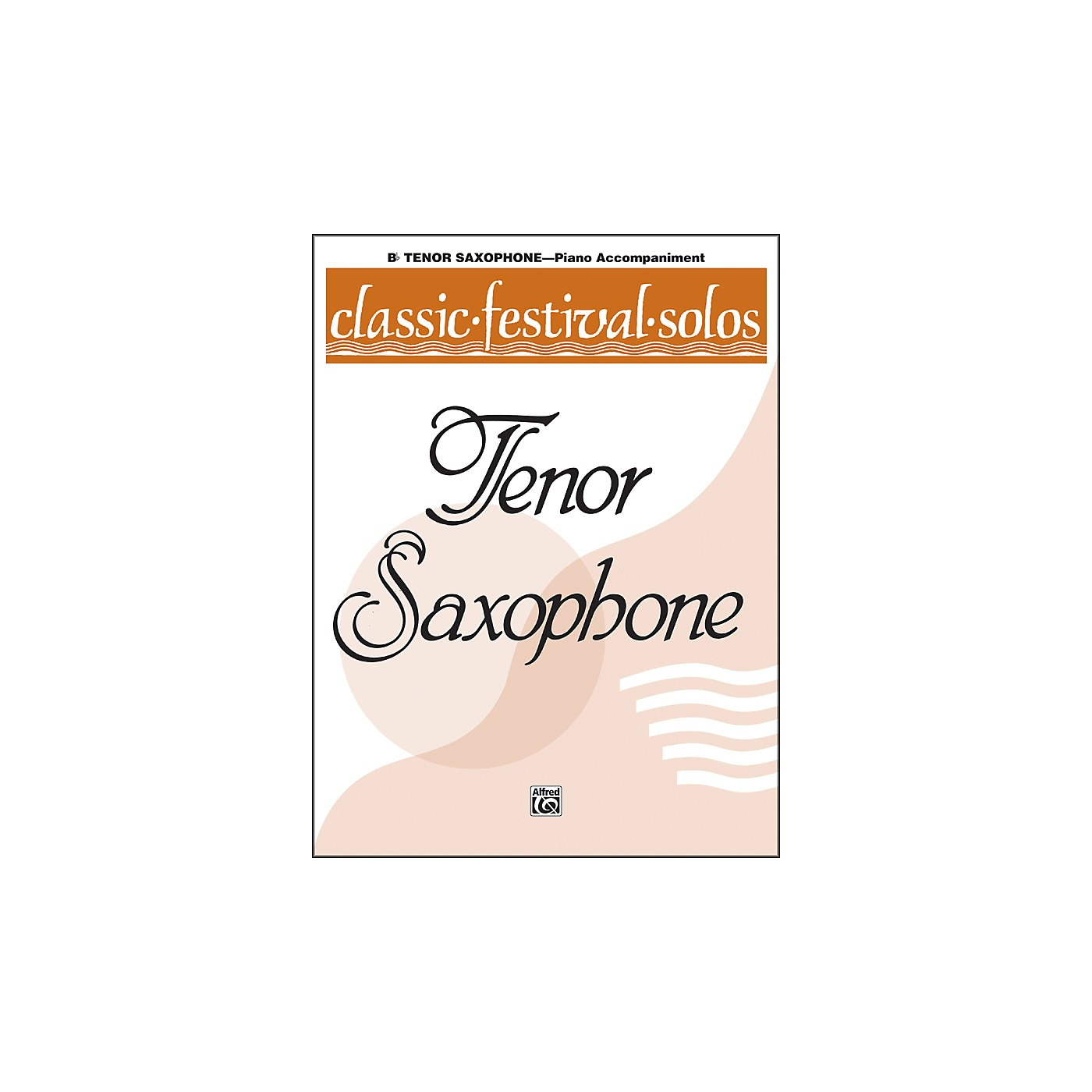 Alfred Classic Festival Solos (B-Flat Tenor Saxophone) Volume 1 Piano Acc. thumbnail