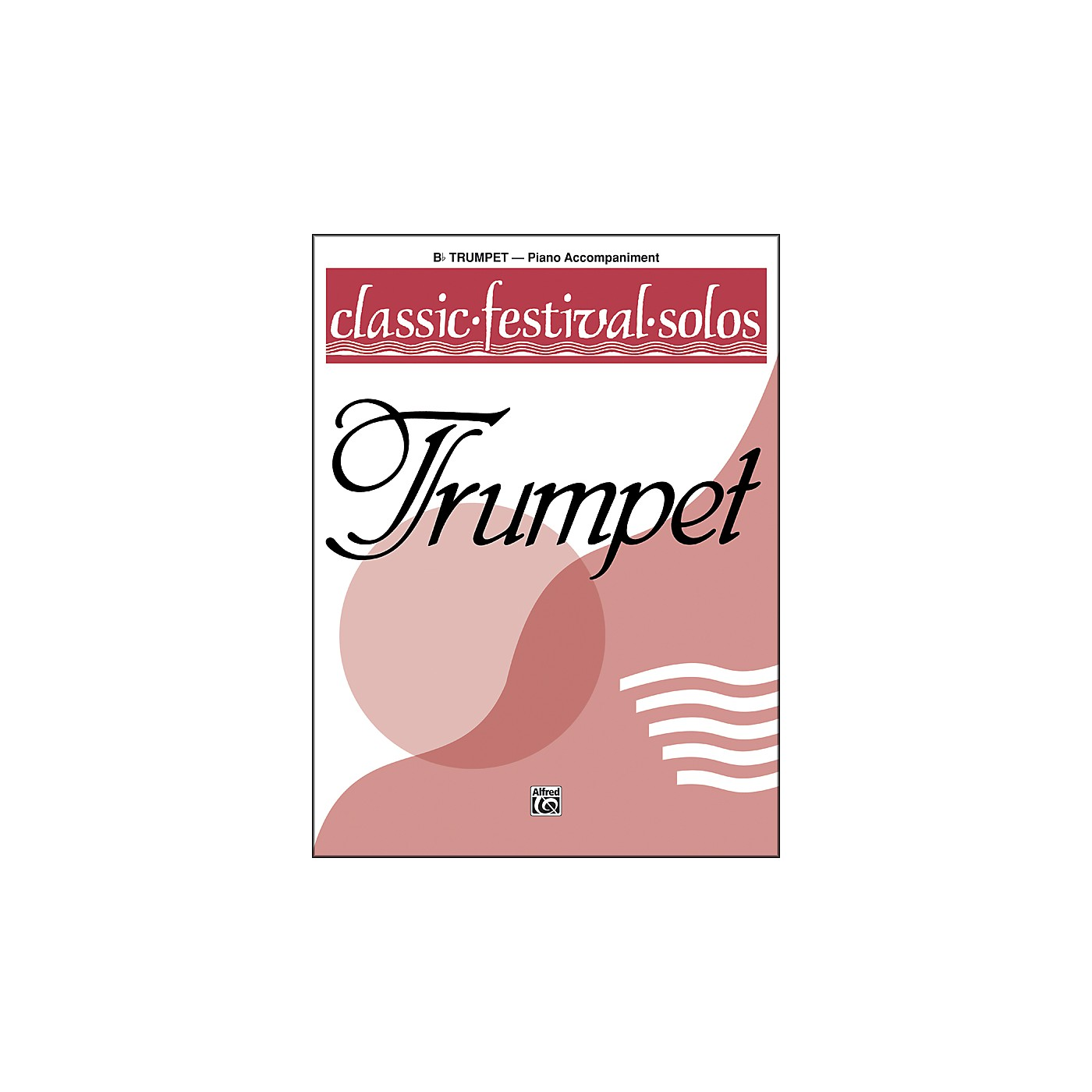 Alfred Classic Festival Solos (B-Flat Trumpet) Volume 1 Piano Acc. thumbnail