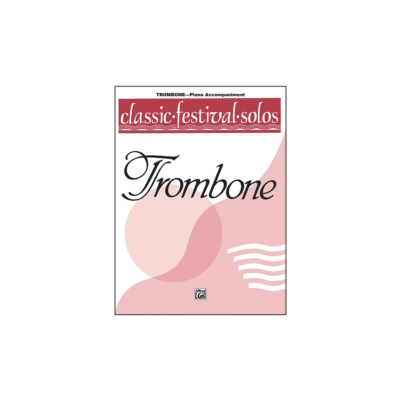 Alfred Classic Festival Solos (Trombone) Volume 1 Piano Acc. thumbnail