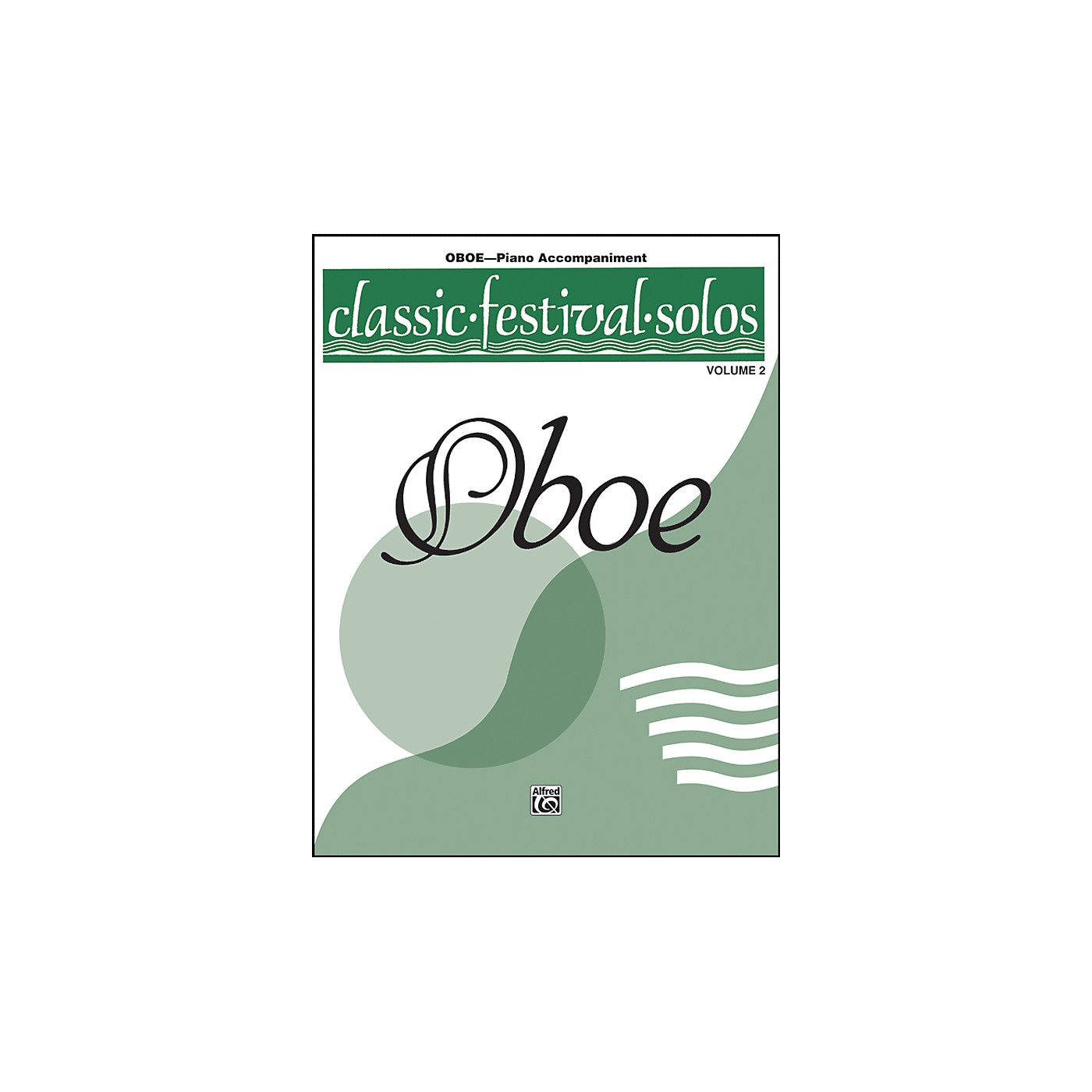 Alfred Classic Festival Solos for Oboe, Volume II Piano Acc. Book thumbnail