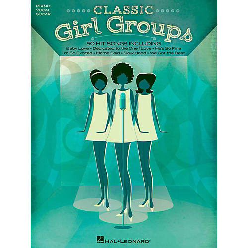 Hal Leonard Classic Girl Groups for Piano/Vocal/Guitar thumbnail