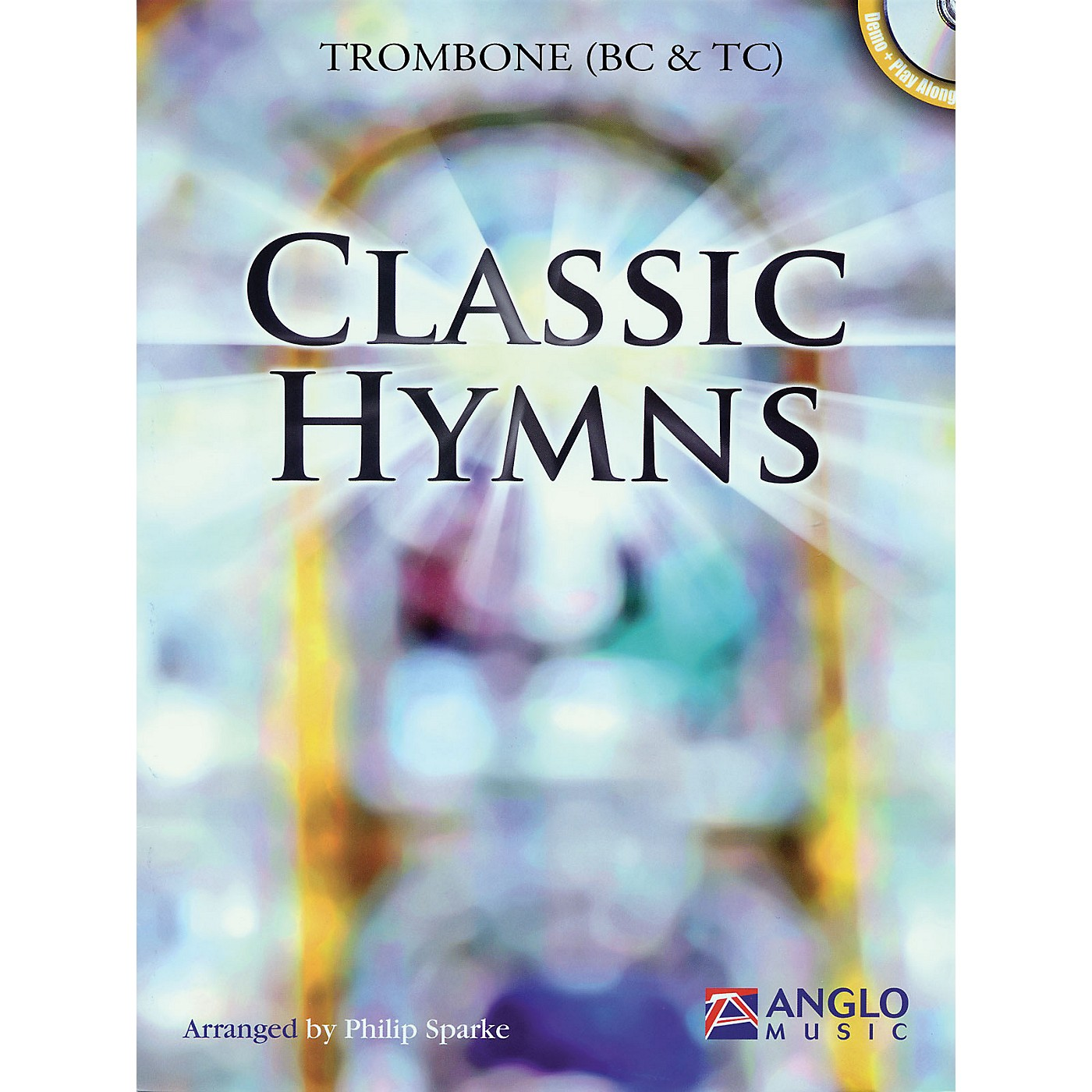 Anglo Music Classic Hymns (Trombone) Anglo Music Press Play-Along Series thumbnail
