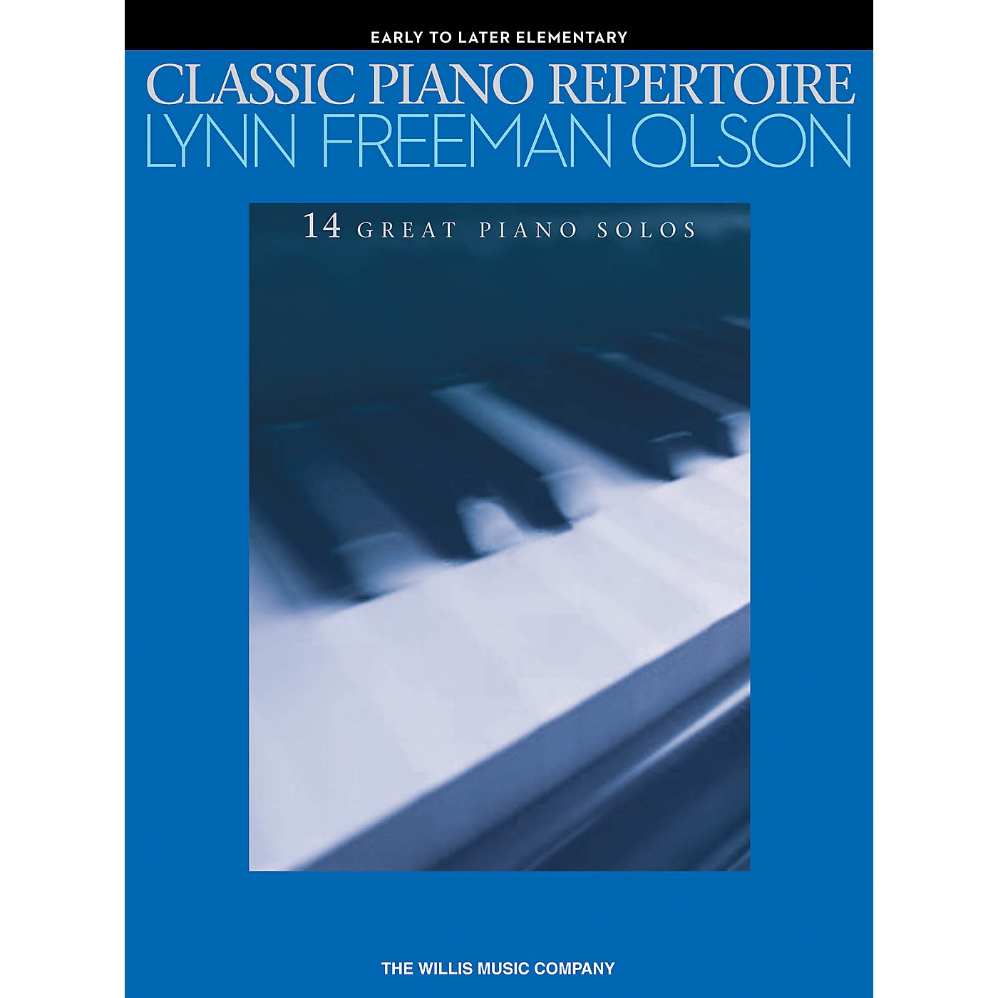 Willis Music Classic Piano Repertoire - Lynn Freeman Olson 14 Great Piano Solos for Early to Later Elementary Level thumbnail