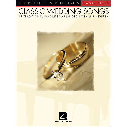 Hal Leonard Classic Wedding Songs - Piano Solo - Phillip Keveren Series thumbnail