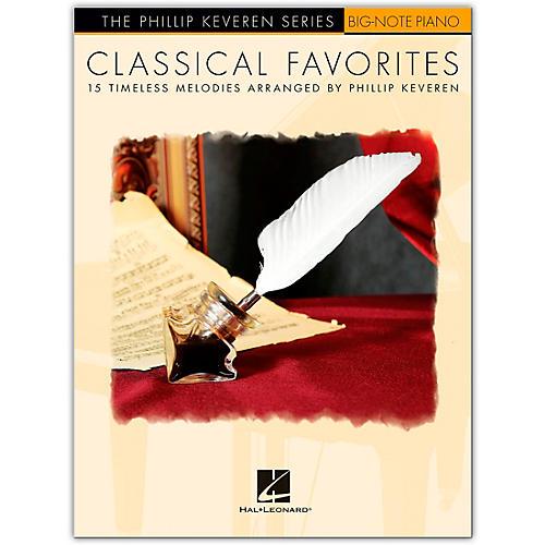 Hal Leonard Classical Favorites for Big-Note Piano - The Phillip Keveren Series thumbnail