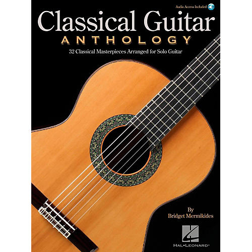 Hal Leonard Classical Guitar Anthology - Classical Masterpieces arranged for Solo Guitar (Book/Audio) thumbnail