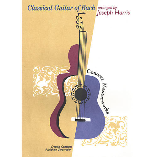 Creative Concepts Classical Guitar of Bach Book thumbnail