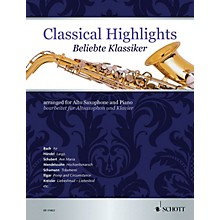 Schott Classical Highlights (arranged for Alto Saxophone and Piano) Woodwind Series Book