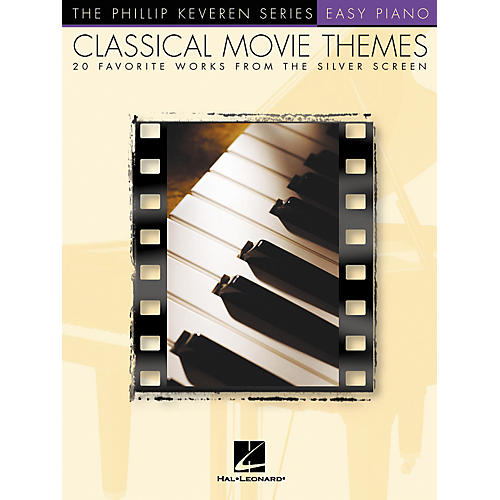Hal Leonard Classical Movie Themes - 20 Favorite Works From Silver Screen Phillip Keveren Series For Easy Piano thumbnail