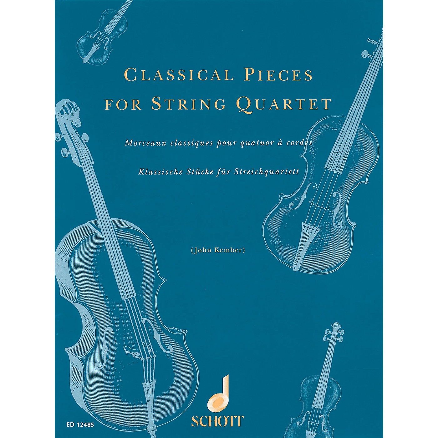 Schott Classical Pieces for String Quartet Schott Series Softcover Composed by Various Arranged by John Kember thumbnail