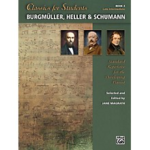 Alfred Classics for Students: Burgmuller, Heller & Schumann, Book 3 Late Intermediate