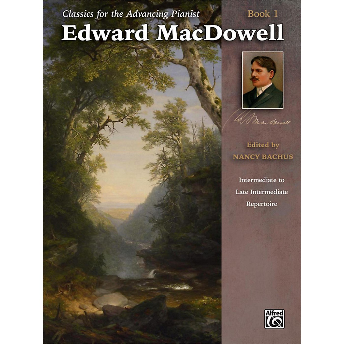 Alfred Classics for the Advancing Pianist: Edward MacDowell Book 1 Intermediate / Late Intermediate thumbnail