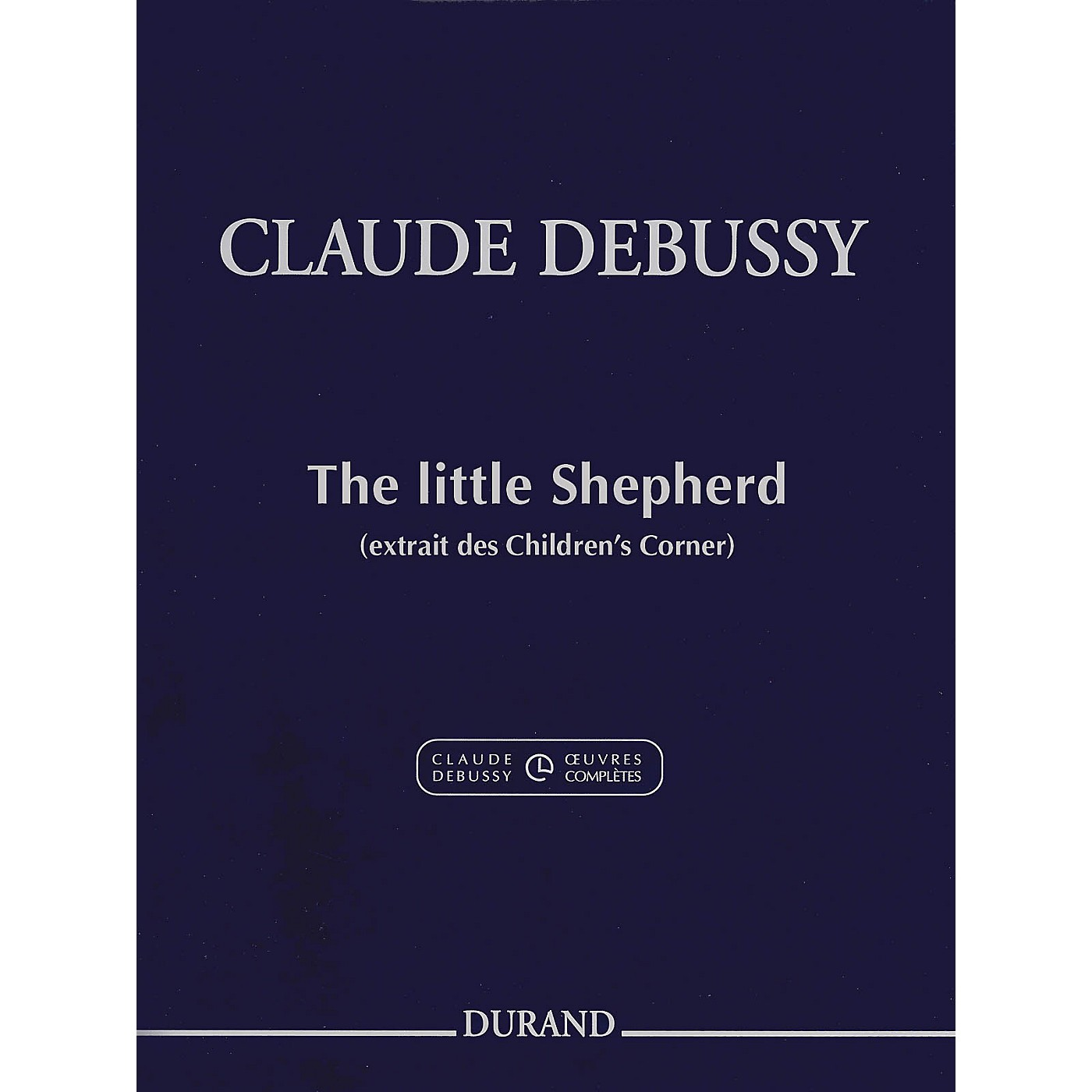 Durand Claude Debussy The Little Shepherd from Children's Corner For Piano thumbnail
