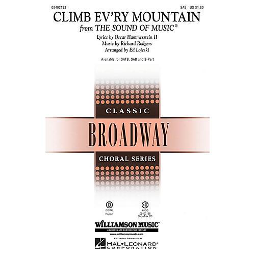 Hal Leonard Climb Ev'ry Mountain (from The Sound of Music) SAB arranged by Ed Lojeski thumbnail