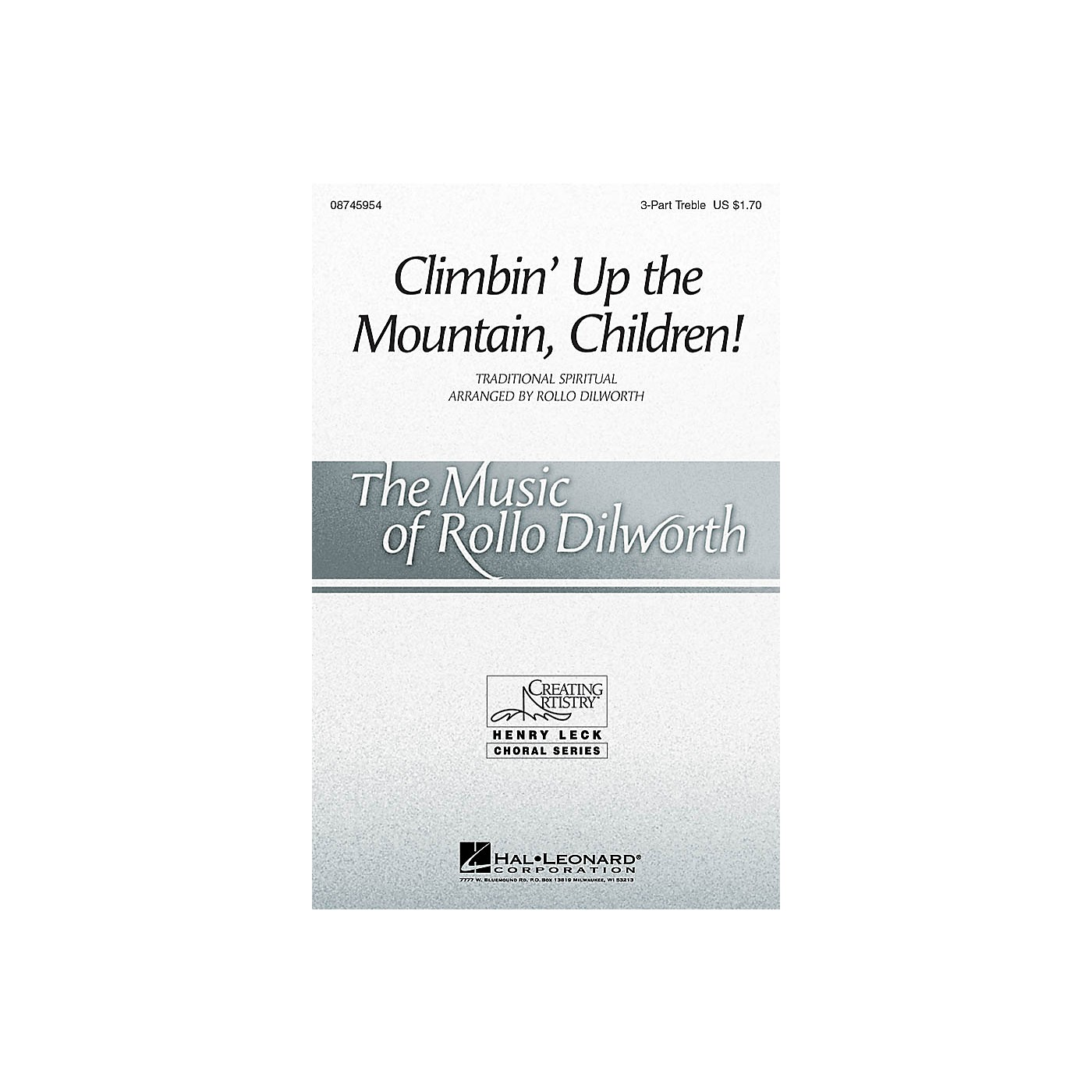 Hal Leonard Climbin' Up the Mountain, Children! 3-Part Mixed Arranged by Rollo Dilworth thumbnail