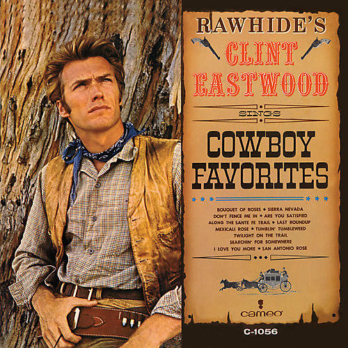 Alliance Clint Eastwood - Rawhide's Clint Eastwood Sings Cowboy Favorites thumbnail