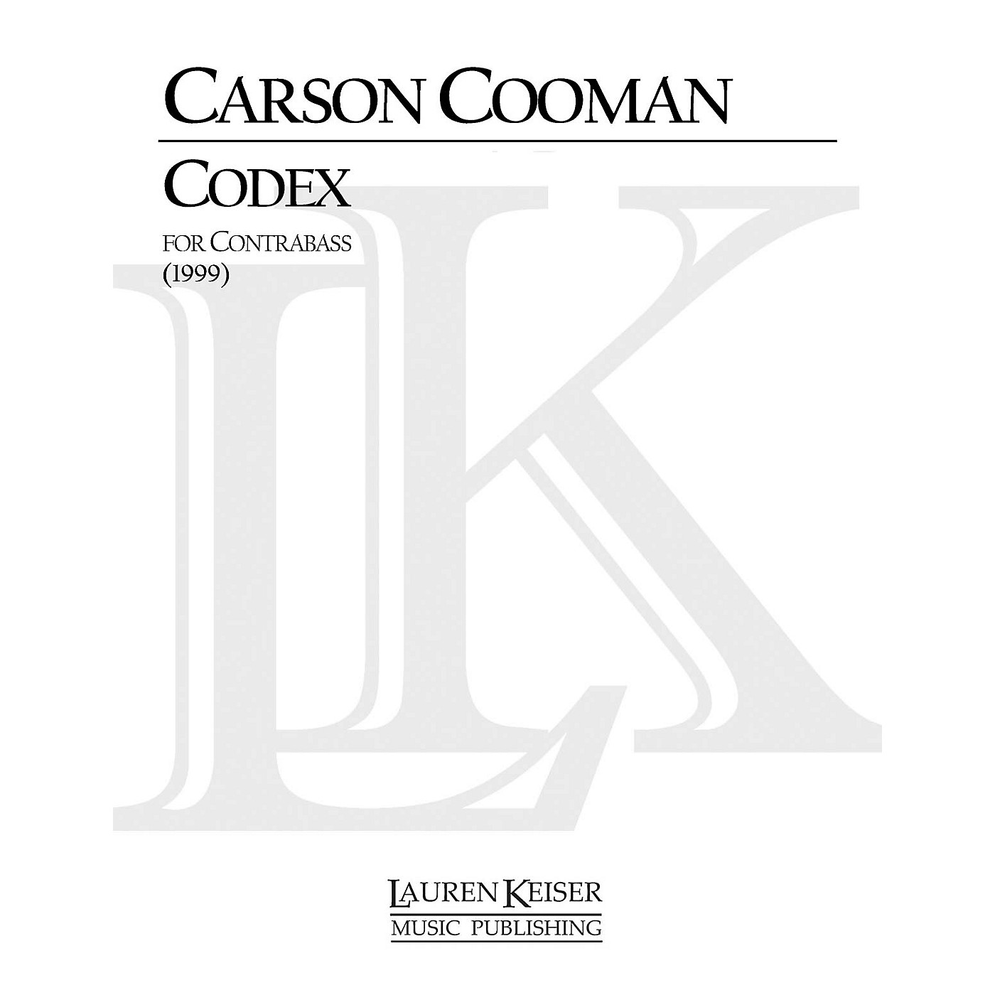 Lauren Keiser Music Publishing Codex (Double Bass Solo) LKM Music Series Composed by Carson Cooman thumbnail