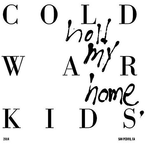 Alliance Cold War Kids - Hold My Home thumbnail