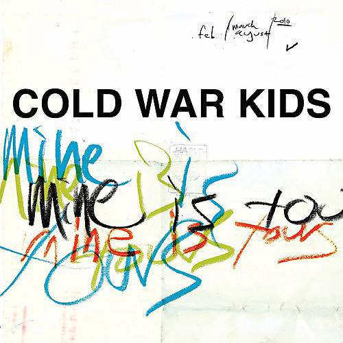 Alliance Cold War Kids - Mine Is Yours thumbnail