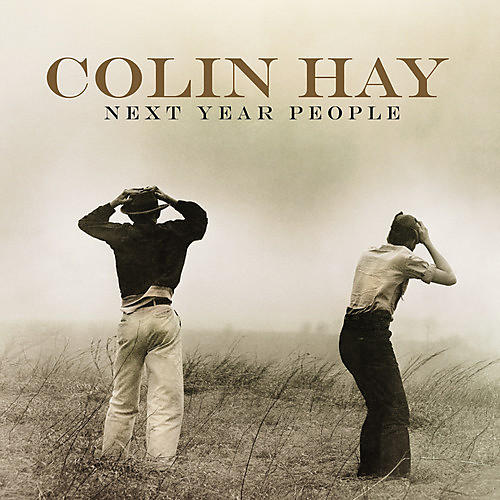 Alliance Colin Hay - Next Year People thumbnail