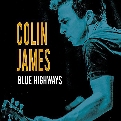 Alliance Colin James - Blue Highways thumbnail