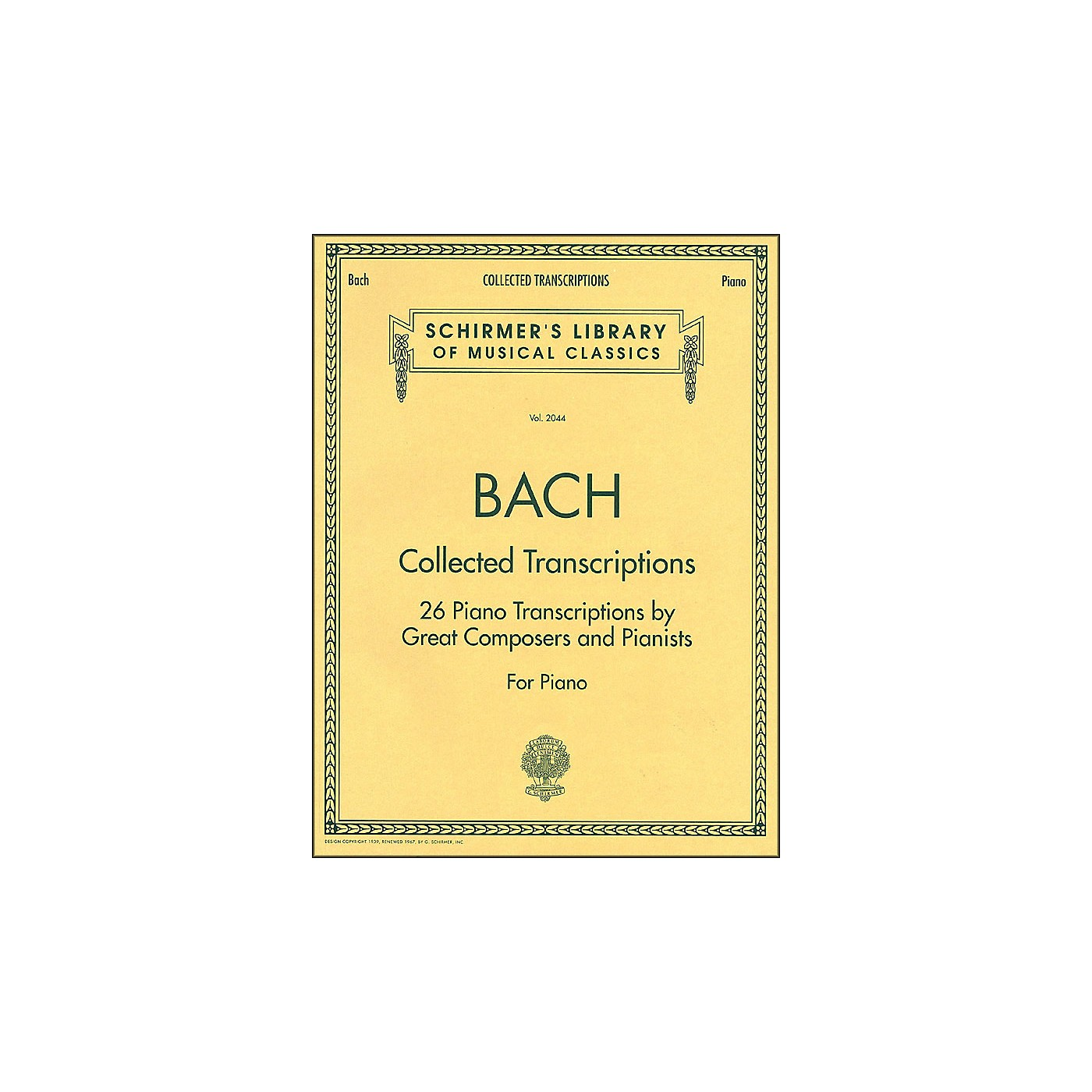 G. Schirmer Collected Transcriptions 26 Piano Transcribed By Great Composers & Pianists By Bach thumbnail