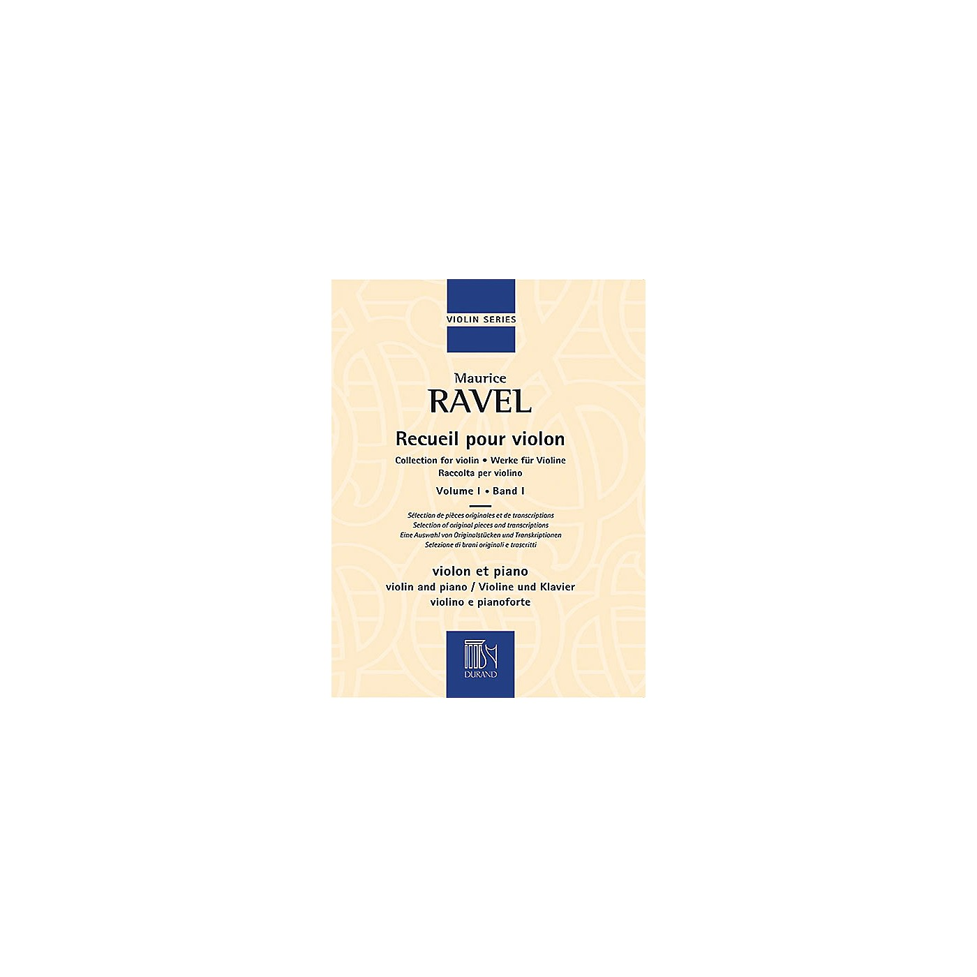 Editions Durand Collection for Violin and Piano, Vol. 1 Editions Durand Series Softcover Composed by Maurice Ravel thumbnail