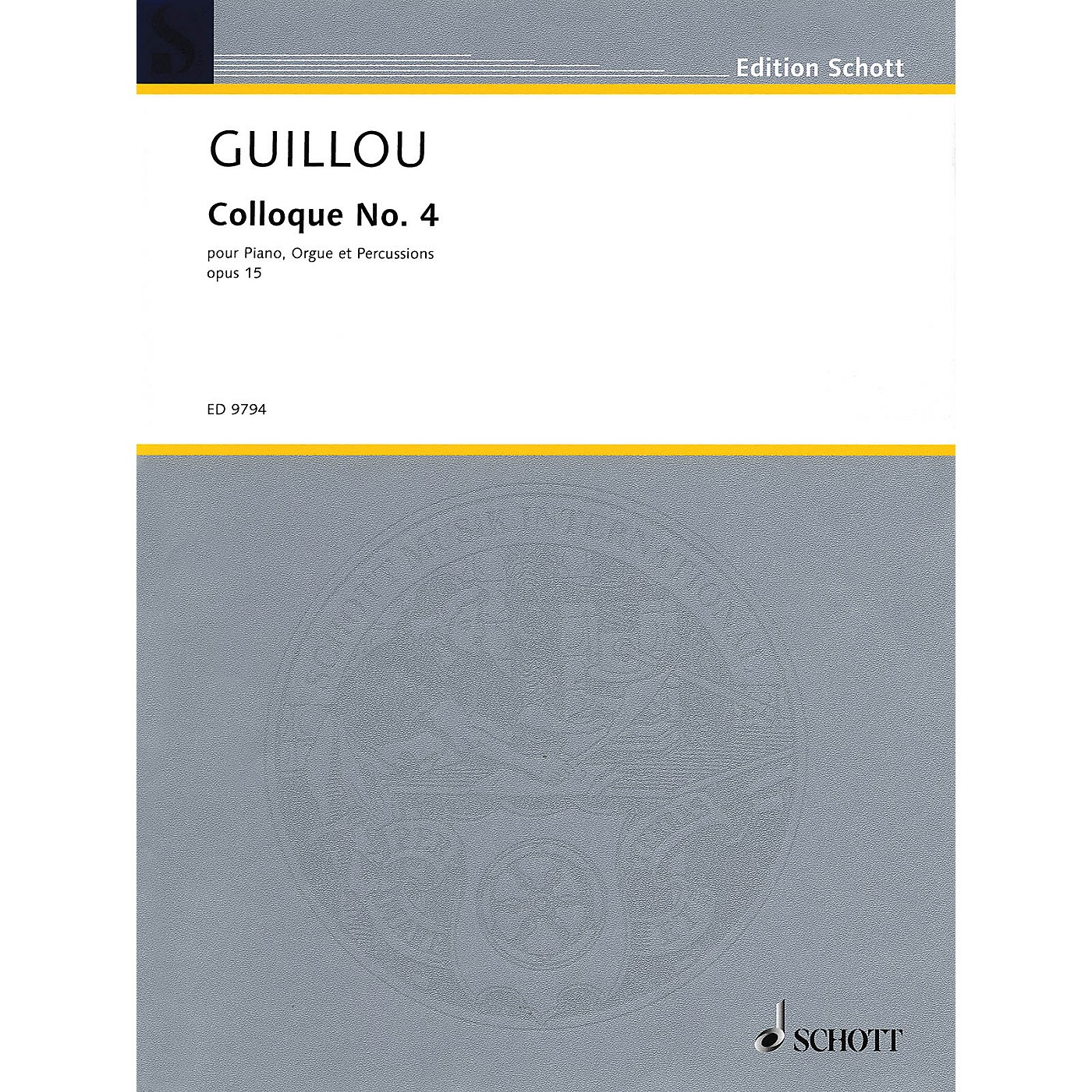 Schott Colloque No. 4 (Score and Parts) Schott Series Composed by Jean Guillou thumbnail
