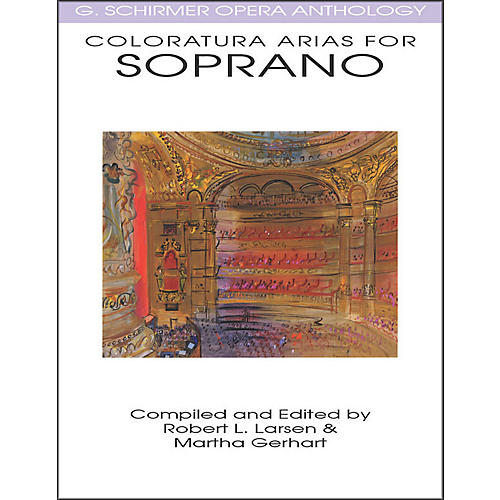 G. Schirmer Coloratura Arias for Soprano G Schirmer Opera Anthology thumbnail