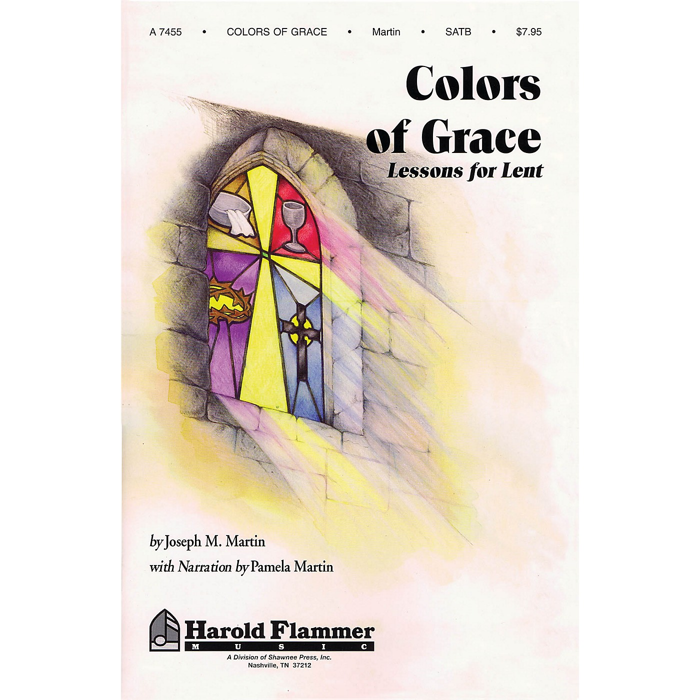 Shawnee Press Colors of Grace (Lessons for Lent) SATB composed by Joseph M. Martin thumbnail