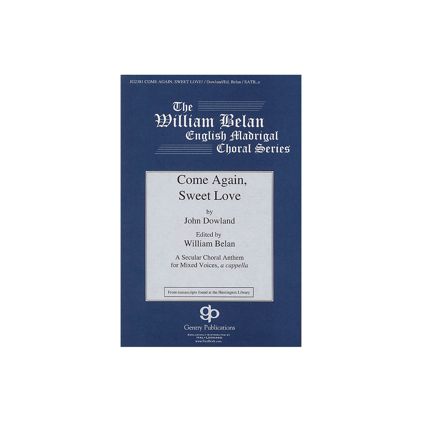 Gentry Publications Come Again, Sweet Love SATB a cappella composed by John Dowland thumbnail