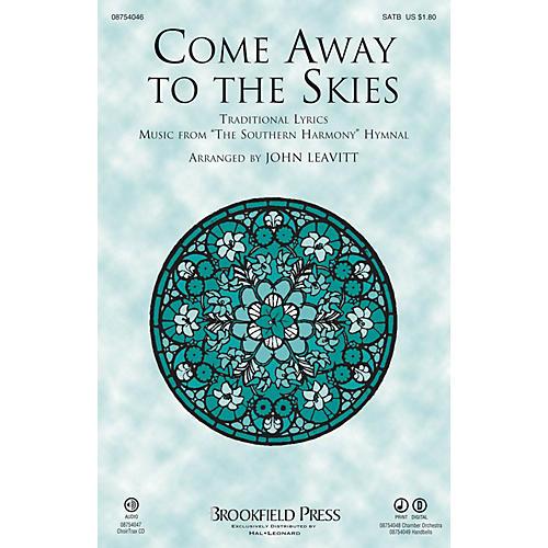 Brookfield Come Away to the Skies CHOIRTRAX CD Arranged by John Leavitt thumbnail
