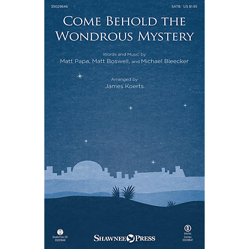 Shawnee Press Come Behold the Wondrous Mystery SATB arranged by James Koerts thumbnail