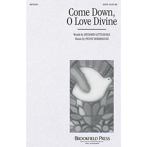 Brookfield Come Down, O Love Divine SATB composed by Penny Rodriguez thumbnail