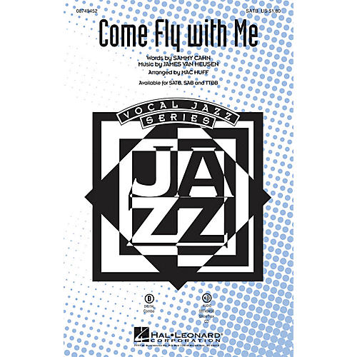 Hal Leonard Come Fly with Me SAB by Frank Sinatra Arranged by Mac Huff thumbnail