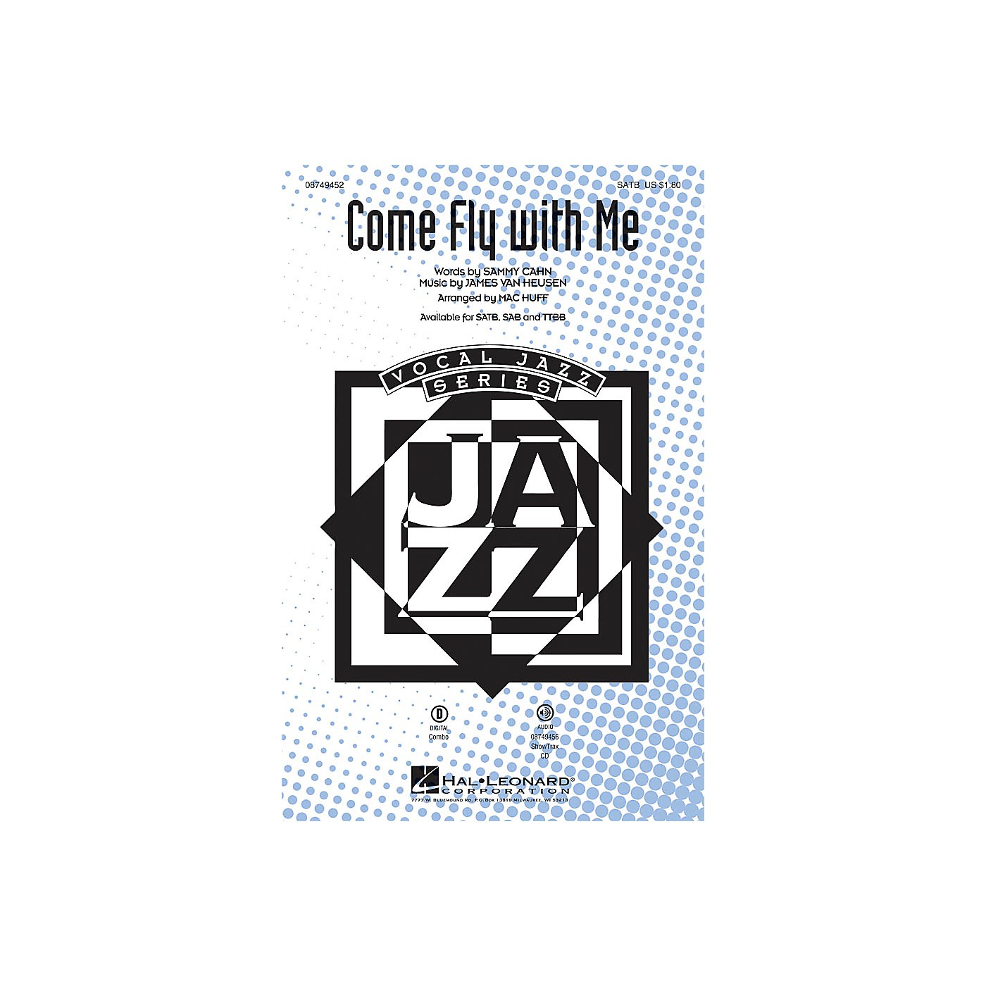 Hal Leonard Come Fly with Me TTBB by Frank Sinatra Arranged by Mac Huff thumbnail