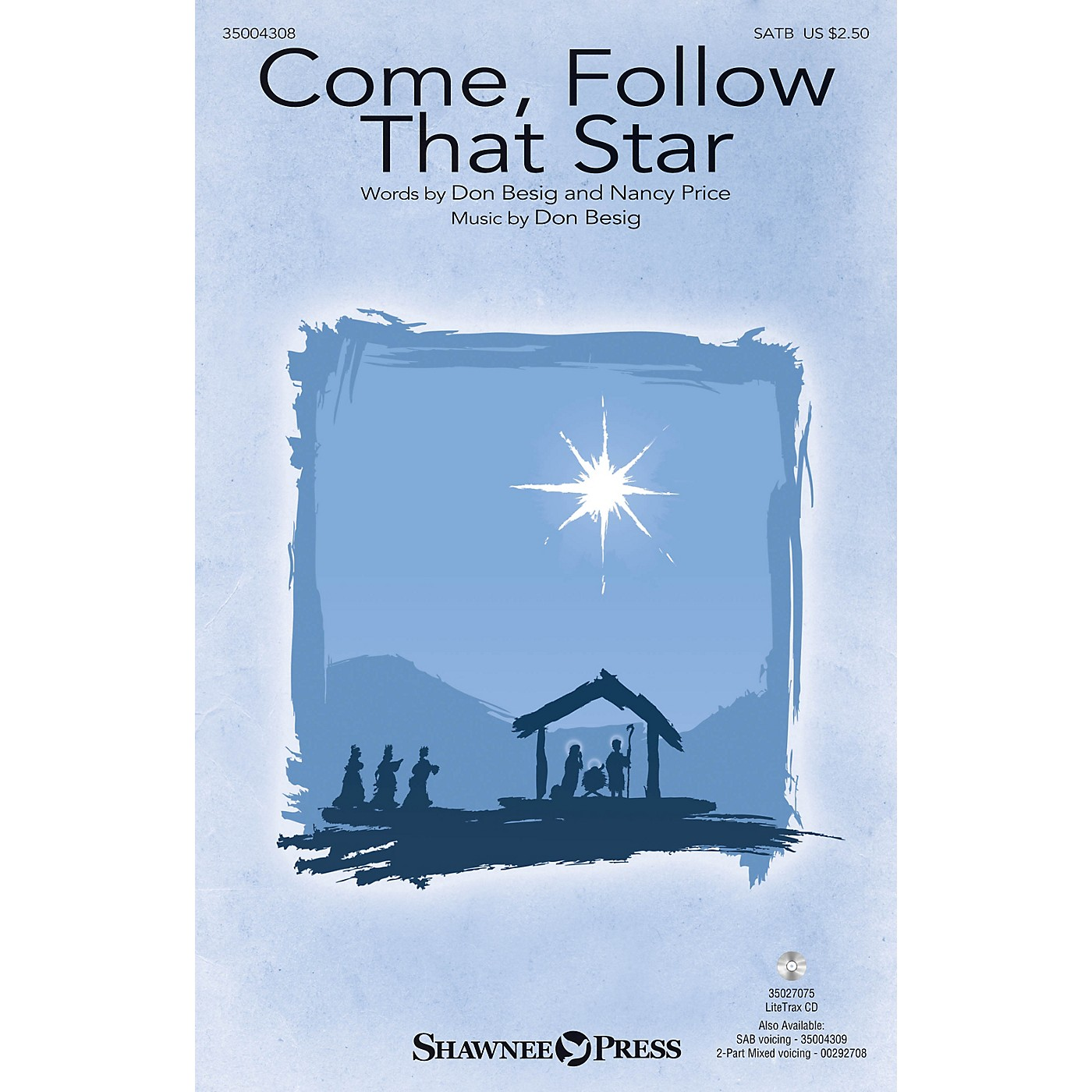 Shawnee Press Come, Follow That Star (from The Wondrous Story) SATB composed by Don Besig thumbnail