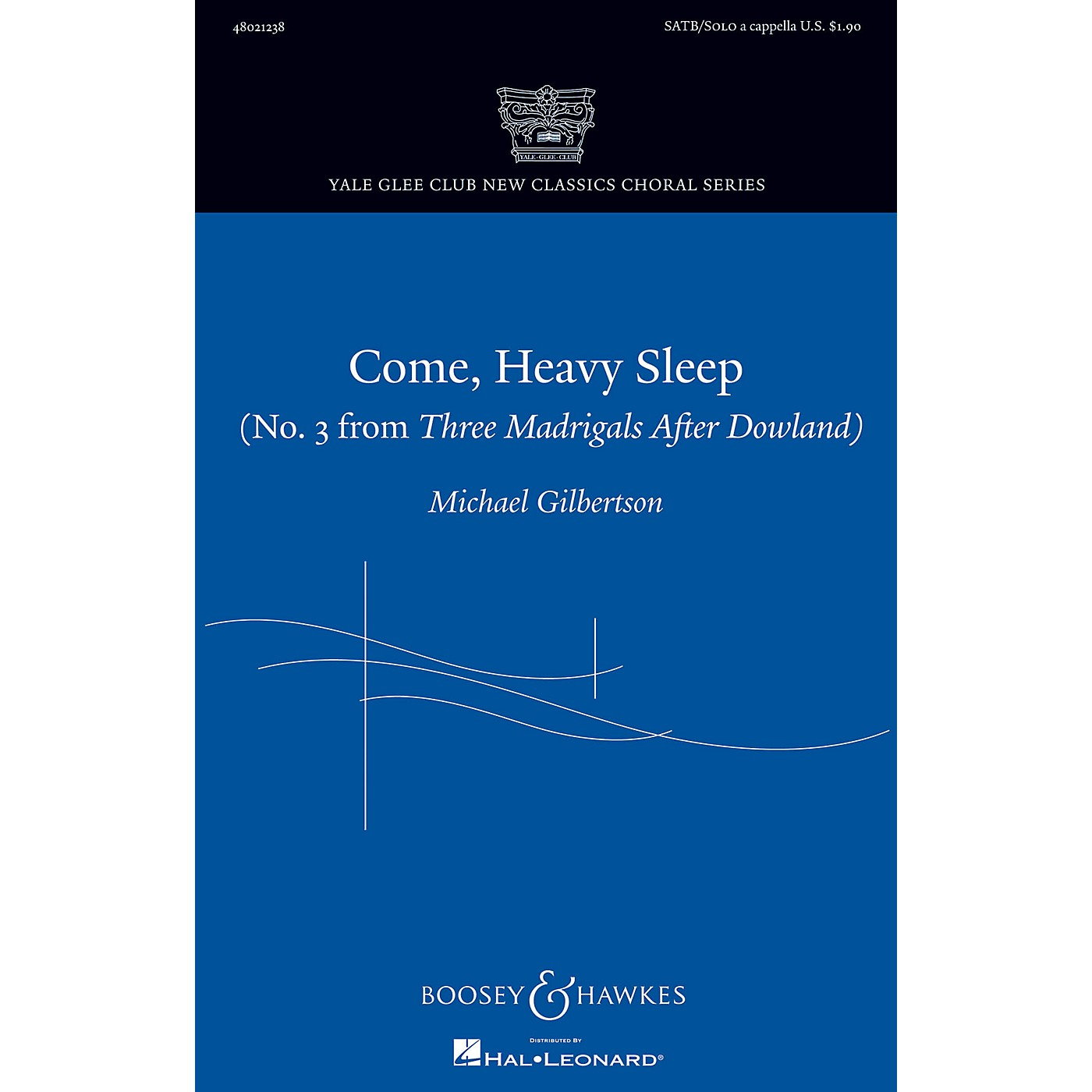 Boosey and Hawkes Come, Heavy Sleep SATB and Solo A Cappella composed by Michael Gilbertson thumbnail