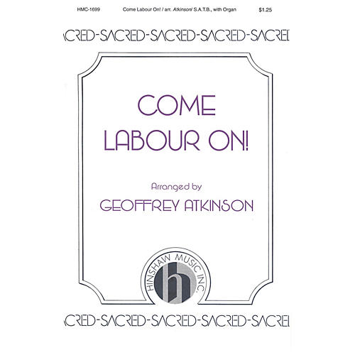 Hinshaw Music Come Labour On SATB composed by John Scott thumbnail