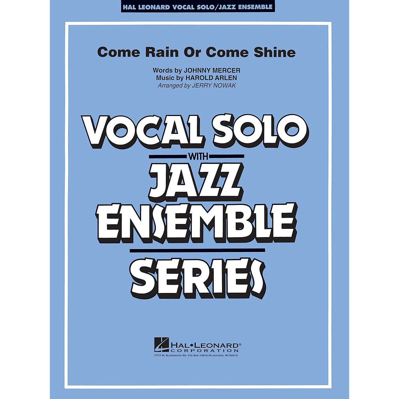 Hal Leonard Come Rain or Come Shine (Key: Db) Jazz Band Level 3-4 Composed by Harold Arlen thumbnail